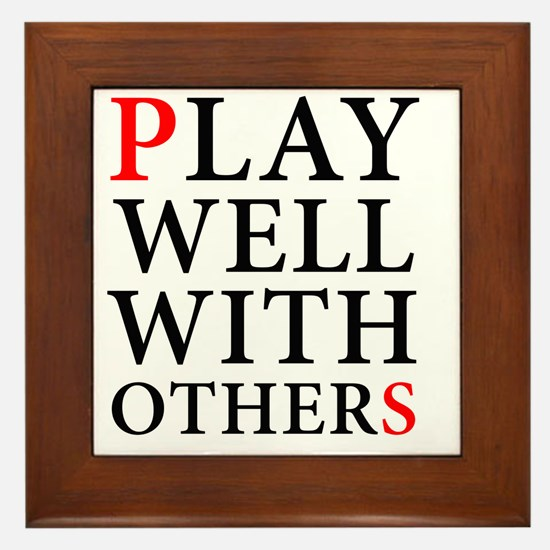 Play Well With Others Framed Tile
