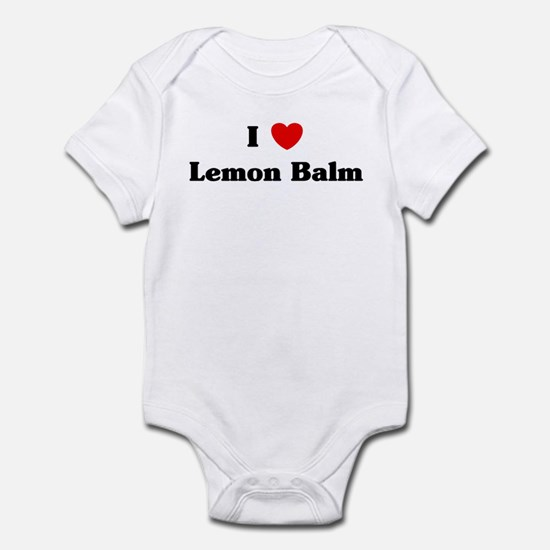 I love Lemon Balm Infant Bodysuit