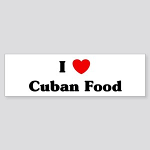 I love Cuban Food Bumper Sticker