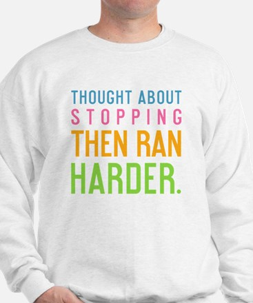 ipad  Thought about stopping, then ran  Sweatshirt
