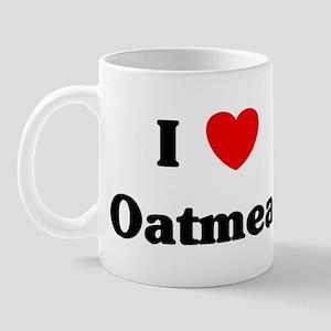 I love Oatmeal Mug