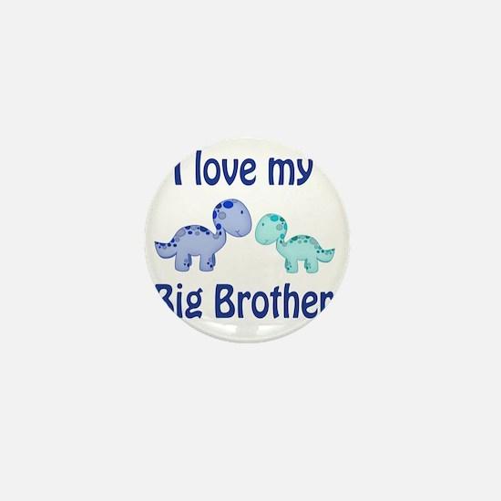 I love my big brother Dinosaur Mini Button