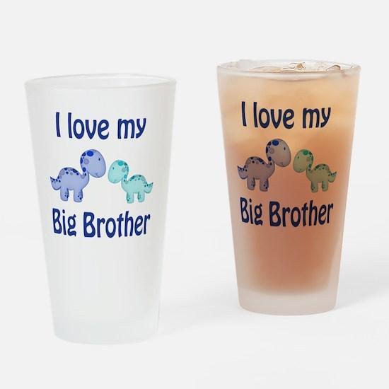 I love my big brother Dinosaur Drinking Glass