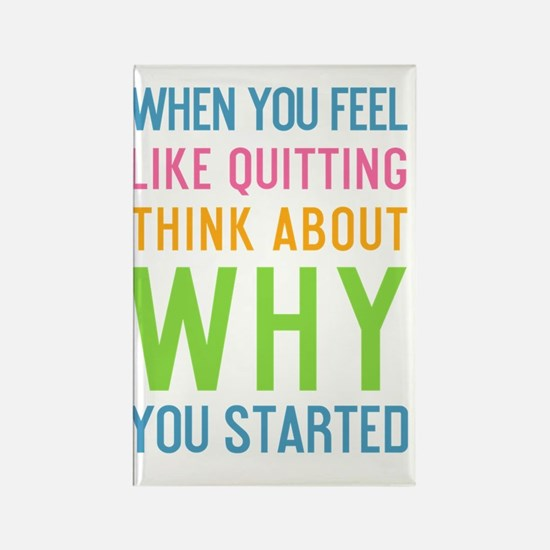 ipad When you feel like quitting  Rectangle Magnet