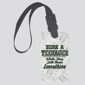 Hire a Teenager Large Luggage Tag