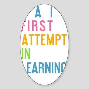 bottle FAIL First Attempt In Learni Sticker (Oval)