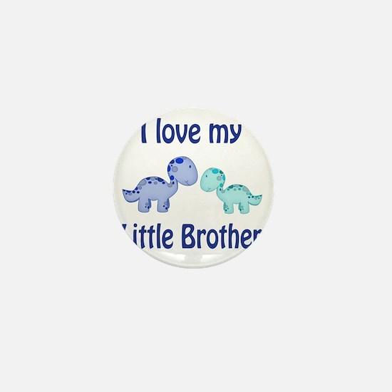 I love my Little Brother Dinosaur Mini Button