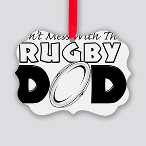 Dont Mess With This Rugby Dad cop Picture Ornament