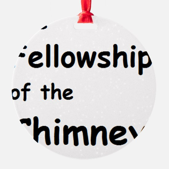 The Fellowship of the Chimney  Ornament