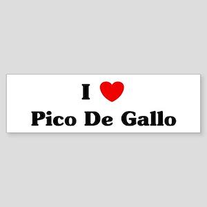 I love Pico De Gallo Bumper Sticker