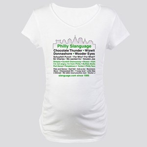 Philly Slanguage TShirt Maternity T-Shirt
