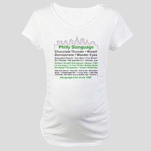 Philly Slanguage TShirt Maternity T-Shirt