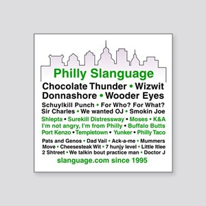 """Philly Slanguage TShirt Square Sticker 3"""" x 3"""""""