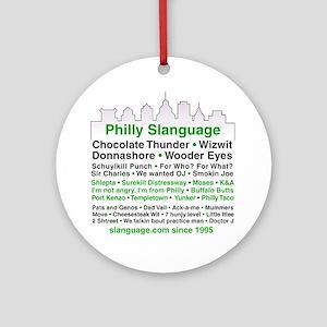 Philly Slanguage TShirt Round Ornament