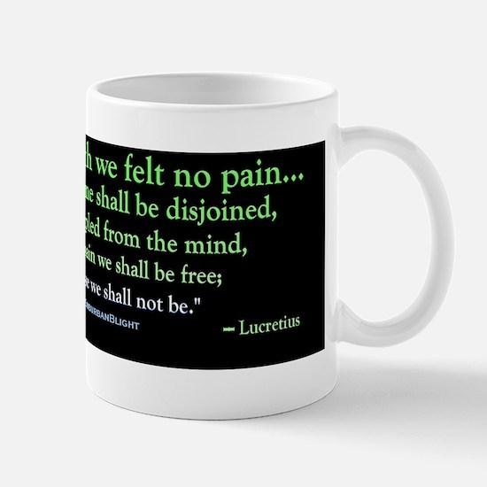 Lucretius We Shall Not Feel Mug