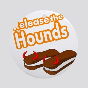 Release the Hounds Round Ornament