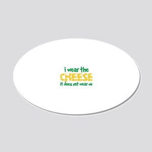 Wear The Cheese 20x12 Oval Wall Decal
