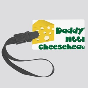Little Cheesehead Large Luggage Tag