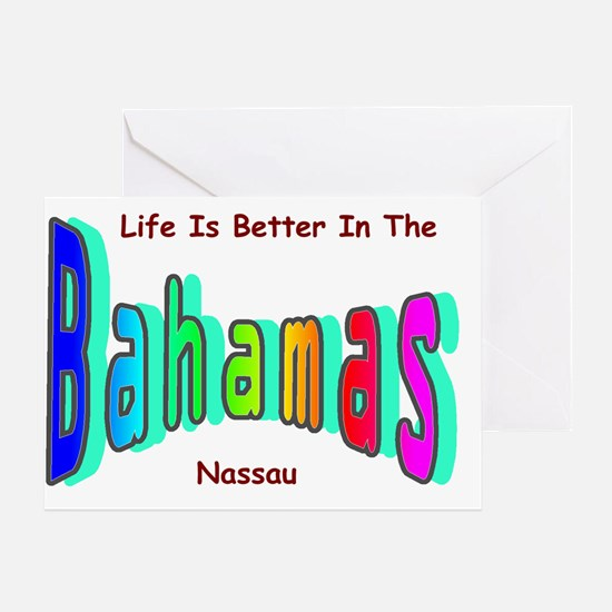 Better In the Bahamas Greeting Card