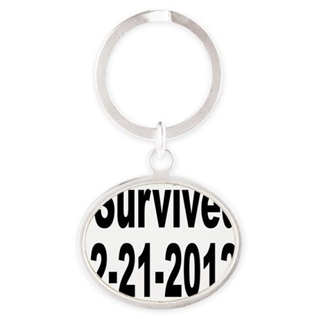 I Survived 12-21-2012 Oval Keychain