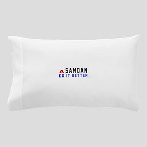 Samoan It Better Designs Pillow Case