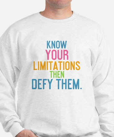 card Know your limitations then defy th Sweatshirt