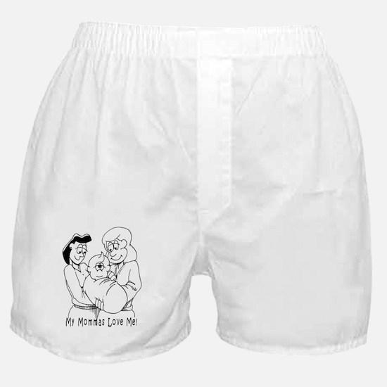 My Mommas Love Me! Boxer Shorts