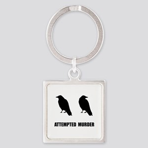 Attempted Murder Of Crows Square Keychain