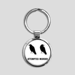 Attempted Murder Of Crows Round Keychain