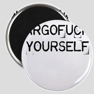 Argofuck Yourself Magnet