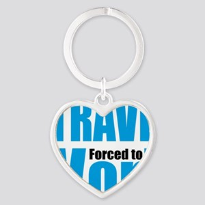 Born to travel forced to work Heart Keychain