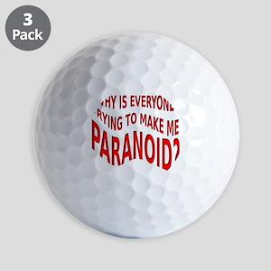 Making Me Paranoid Funny T-Shirt Golf Balls