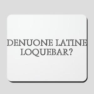 DENUONE LATINE LOQUEBAR Mousepad