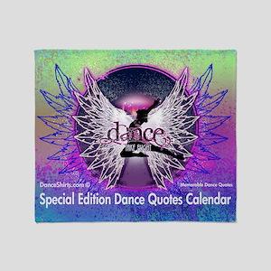 Dance Quotes Calendar Throw Blanket