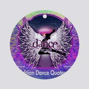 Dance Quotes Calendar Round Ornament