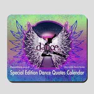 Dance Quotes Calendar Mousepad