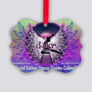 Dance Quotes Calendar Picture Ornament