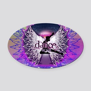 Dance Quotes Calendar Oval Car Magnet