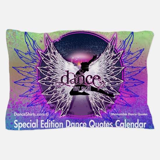 Dance Quotes Calendar Pillow Case