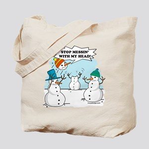 Stop Messin With My Head Tote Bag