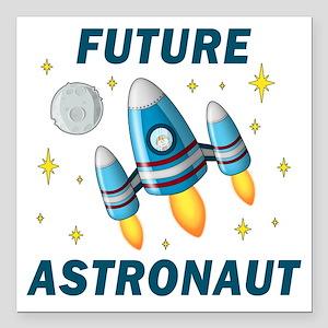 "Future Astronaut (Boy) Square Car Magnet 3"" x 3"""
