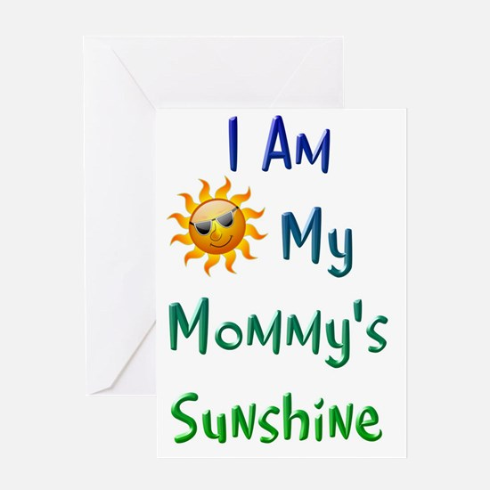 I Am My Mommy's Sunshine Greeting Card