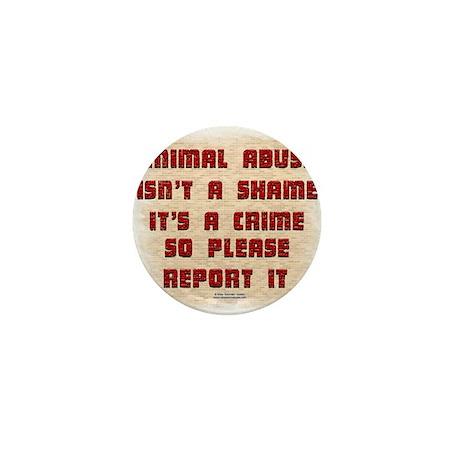 Report Animal Abuse Mini Button