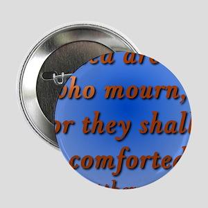 "Matthew 5:4 2.25"" Button"