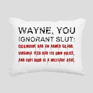 NRA Wayne You Ignorant S Rectangular Canvas Pillow