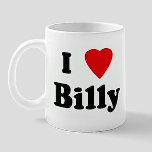 I Love Billy Mug
