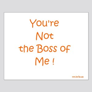 Not My Boss Small Poster