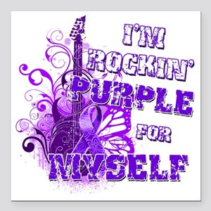 "Im Rockin Purple for Mys Square Car Magnet 3"" x 3"""