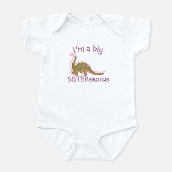I'm a Big Sistersaurus Infant Bodysuit