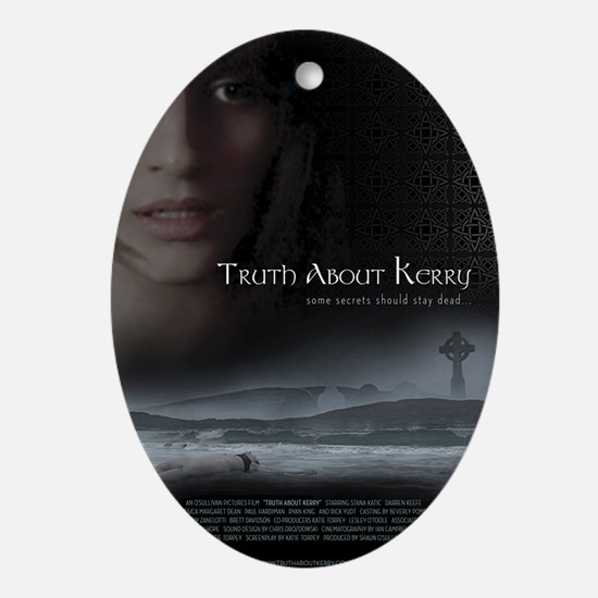 Truth About Kerry Mini Poster Oval Ornament